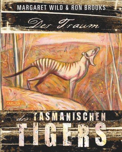 9783551517722: Der Traum des Tasmanischen Tigers