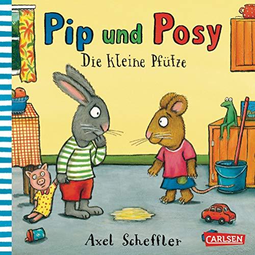 9783551517760: Pip & Posy. Die kleine Pf�tze