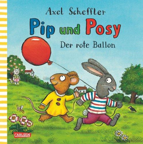 9783551518156: Pip und Posy: Der rote Ballon