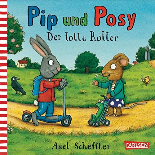 9783551518583: Pip und Posy: Der tolle Roller