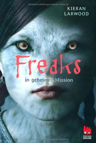 9783551520500: Freaks in geheimer Mission