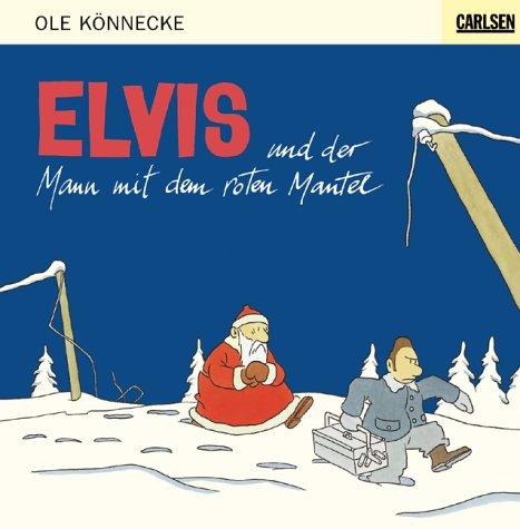 9783551551580: Elvis und der Mann mit dem roten Mantel