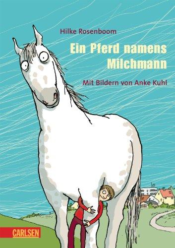 9783551552310: Ein Pferd namens Milchmann