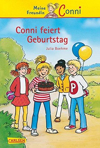 9783551552846: Conni feiert Geburtstag. Meine Freundin Conni. (Ab 7 J.).
