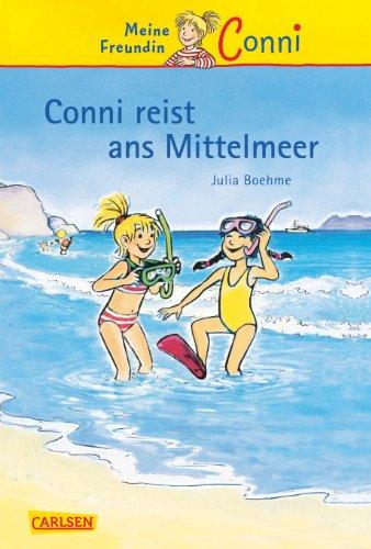 9783551552853: Meine Freundin Conni 05. Conni reist ans Mittelmeer