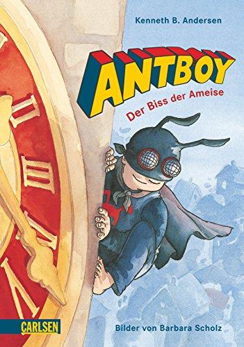 9783551555595: Antboy - Der Biss der Ameise