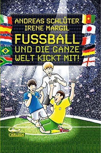 9783551555656: Fußball und die ganze Welt kickt mit!