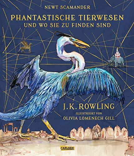 Phantastische Tierwesen und wo sie zu finden: Rowling, J. K.