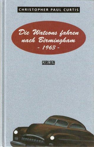 9783551580078: Die Watson fahren nach Birmingham 1963
