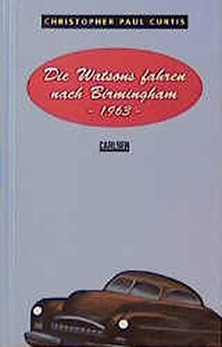 9783551580078: Die Watsons fahren nach Birmingham - 1963. ( Ab 12 J.)