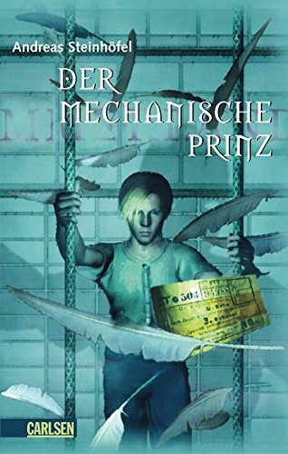 9783551581129: Der Mechanische Prinz (German Edition)