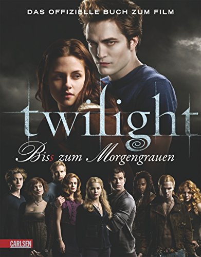 9783551582218: Twilight - Bis(s) zum Morgengrauen: Das offizielle Buch zum Film