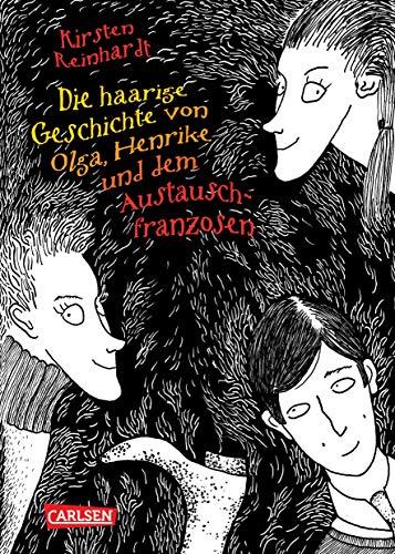 9783551582904: Die haarige Geschichte von Olga, Henrike und dem Austauschfranzosen