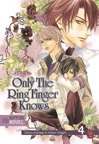 9783551620156: Only The Ring Finger Knows 04: Nippon Novel / Das Bekenntnis der Ringe