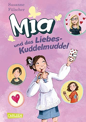 9783551650542: Mia 04: Mia und das Liebeskuddelmuddel