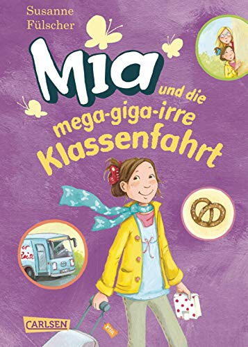 9783551650580: Mia 08: Mia und die mega-giga-irre Klassenfahrt