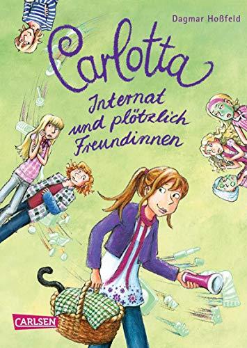 9783551650924: Carlotta, Band 2: Carlotta - Internat und plötzlich Freundinnen