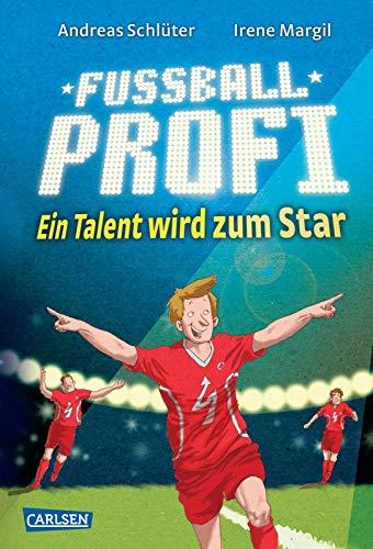 9783551651938: Fußballprofi 03: Ein Talent wird zum Star