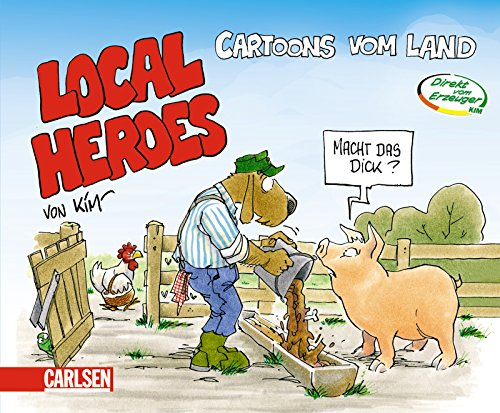 9783551680181: Local Heroes: Cartoons vom Land