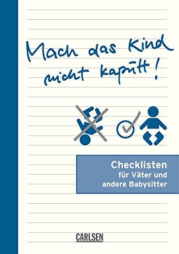 9783551682383: Checklisten: Mach das Kind nicht kaputt!