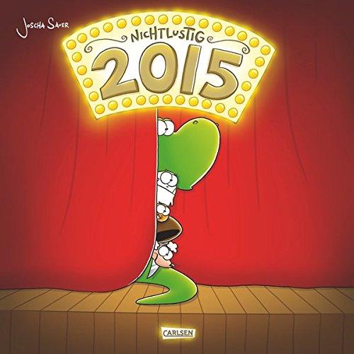 9783551683311: Nichtlustig: Wandkalender 2015: (Nicht Lustig)