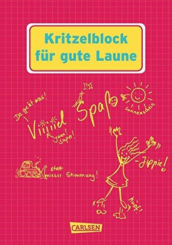 9783551683717: Kritzelblock für gute Laune: Viel Spaß statt mieser Stimmung!