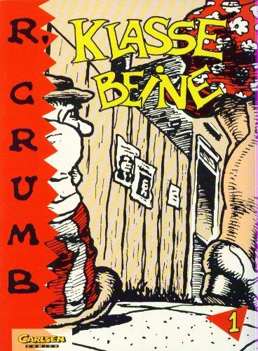 Klasse Beine: Crumb, Robert