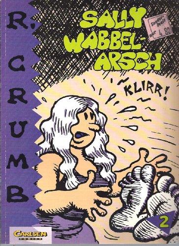Sally Wabbelarsch: Robert Crumb