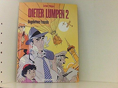 Dieter Lumpen II. Ungebetene Freunde: Zentner, Jorge, Pellejero,