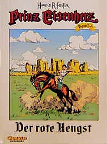 9783551715241: Prinz Eisenherz, Bd.24, Der rote Hengst