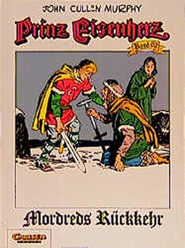 Prinz Eisenherz, Bd.62, Mordreds Rückkehr: Foster, Harold R.,
