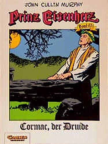 9783551715654: Prinz Eisenherz, Bd.65, Cormac, der Druide