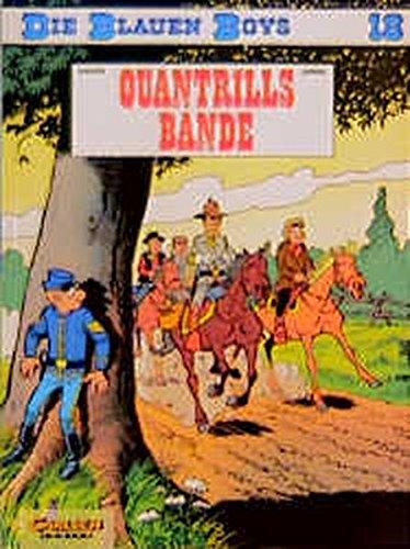 Die blauen Boys - Quantrills Bande: Cauvin und Lambil