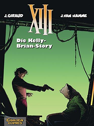 9783551719188: XIII, Bd.18, Die Kelly-Brian-Story