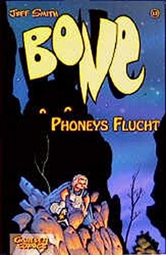 Bone, Bd.13, Phoneys Flucht (3551723869) by Smith, Jeff