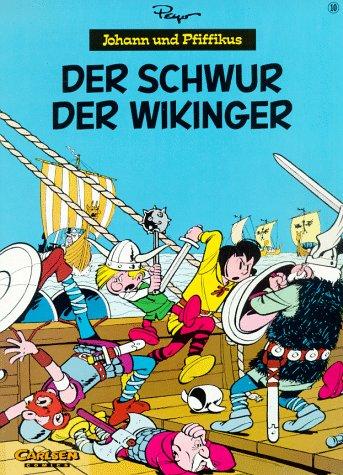 9783551726544: Johann und Pfiffikus, Bd.10, Der Schwur der Wikinger