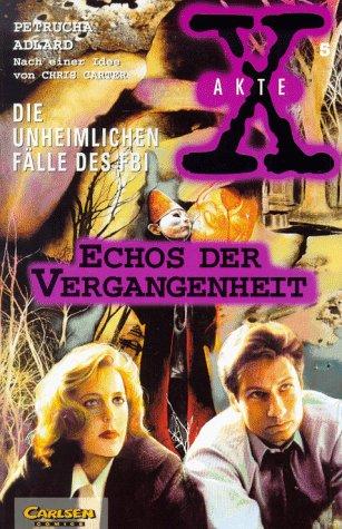 9783551727459: Akte X - Graphic Novel 5 - Echos der Vergangenheit