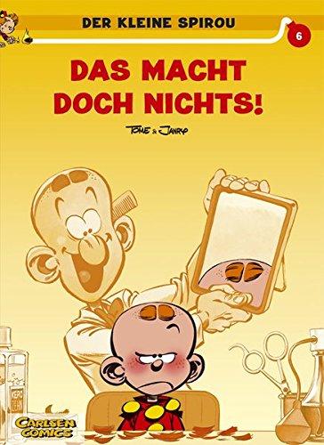 Der kleine Spirou, Carlsen Comics, Bd.6, Das macht doch nichts! - Janry, Tome