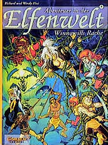 Abenteuer in der Elfenwelt, Bd.8, Winnowills Rache (3551729980) by Pini, Richard; Pini, Wendy