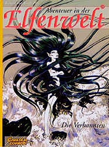 Abenteuer in der Elfenwelt, Bd.18, Die Verbannten (3551730954) by Richard Pini; Wendy Pini