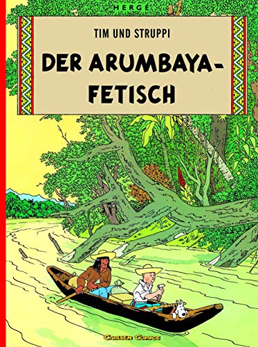 9783551732255: Tim Und Struppi: Der Arumbaya-Fetisch ( German Edition Tintin )