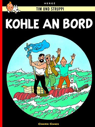 9783551732385: Tim und Struppi 18. Kohle an Bord - TIntin German edition