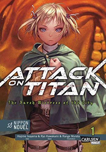 9783551740199: Attack On Titan - The Harsh Mistress of the City, Band 1