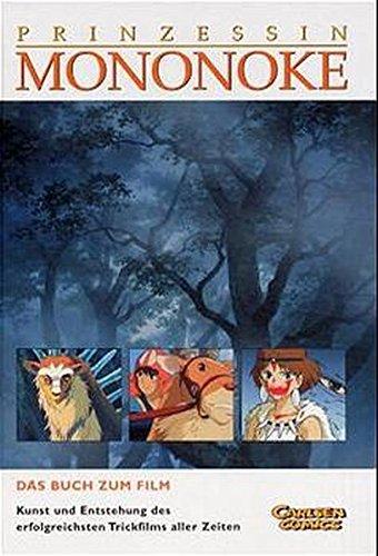 9783551741561: Prinzessin Mononoke: Das Buch zum Film