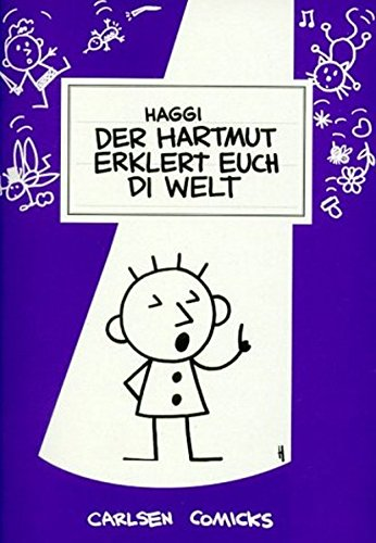 9783551745934: Der Hartmut erklert euch di Welt.