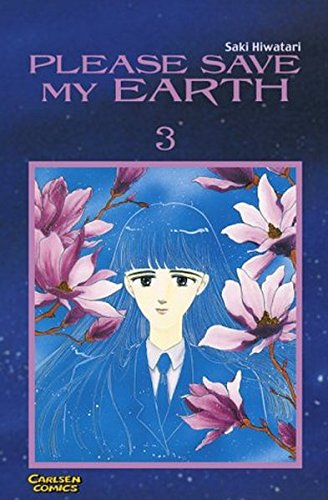 Please save my earth Bd. 3