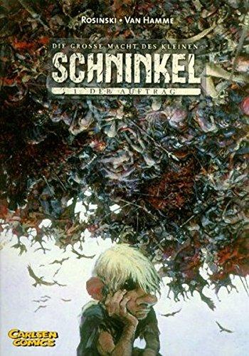 9783551757814: Die grosse Macht des kleinen Schninkel, Bd.1, Der Auftrag.