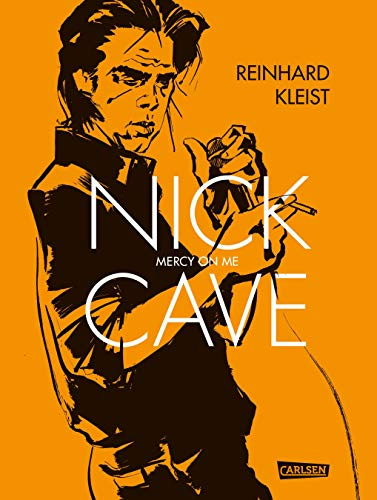 Nick Cave: Reinhard Kleist