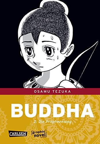 Buddha 02: Die Prophezeiung (9783551766328) by Tezuka, Osamu