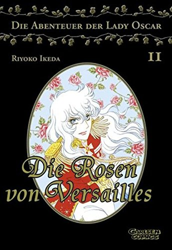 9783551770721: Die Rosen von Versailles 02. Die Abenteuer der Lady Oscar.